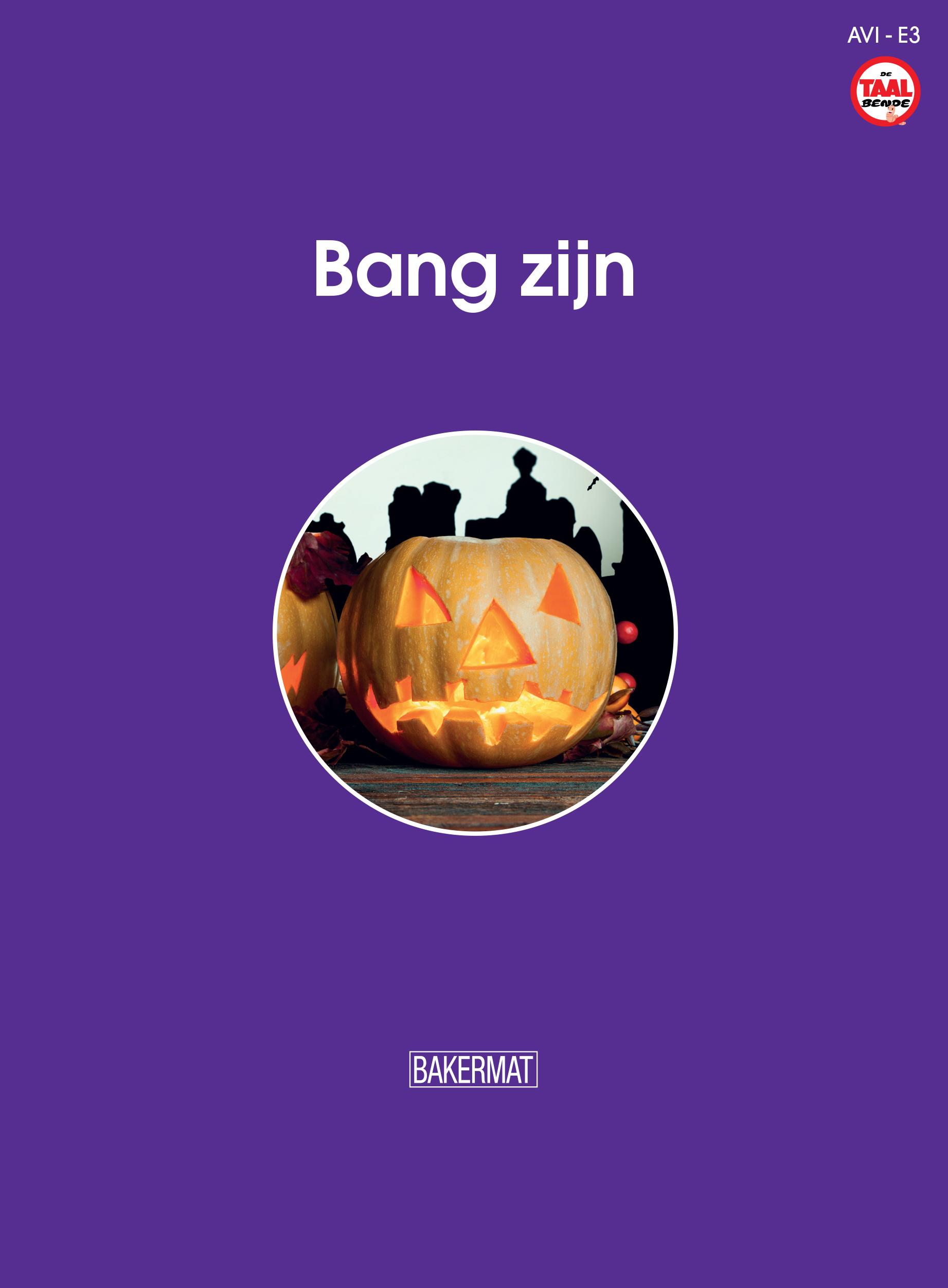 Cover Bang zijn (taalbende informatief)