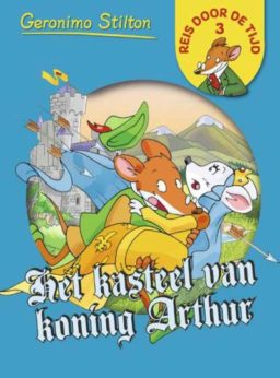 Reis door de tijd 3: Het kasteel van koning Arthur