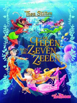 Thea Stilton: De Zeven Rozen - De feeën van de zeven zeeën