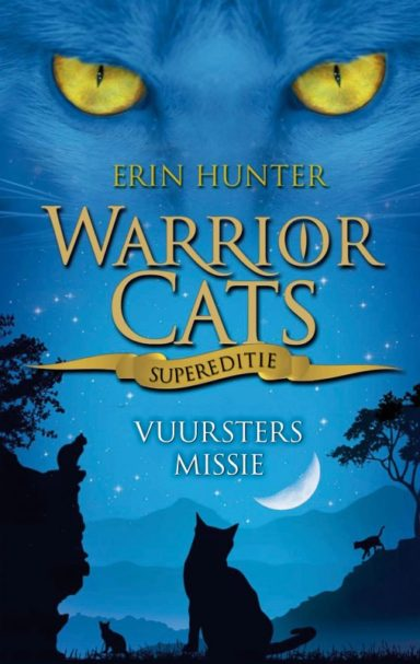 Warrior Cats supereditie - Vuursters missie