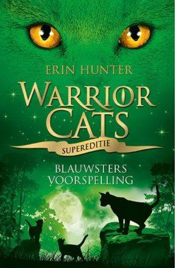 Warrior Cats supereditie - Blauwsters voorspelling