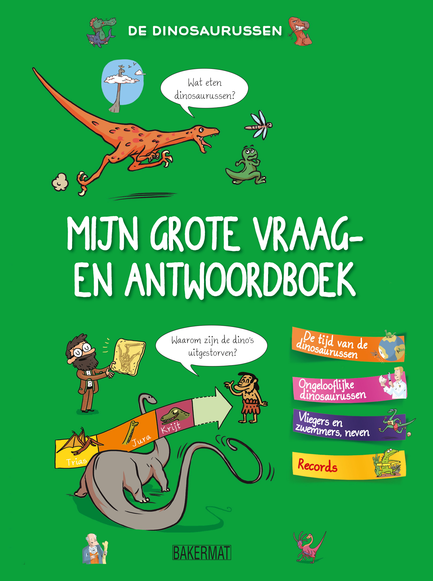Grote vraag- en antwoordenboek: Dinosaurussen