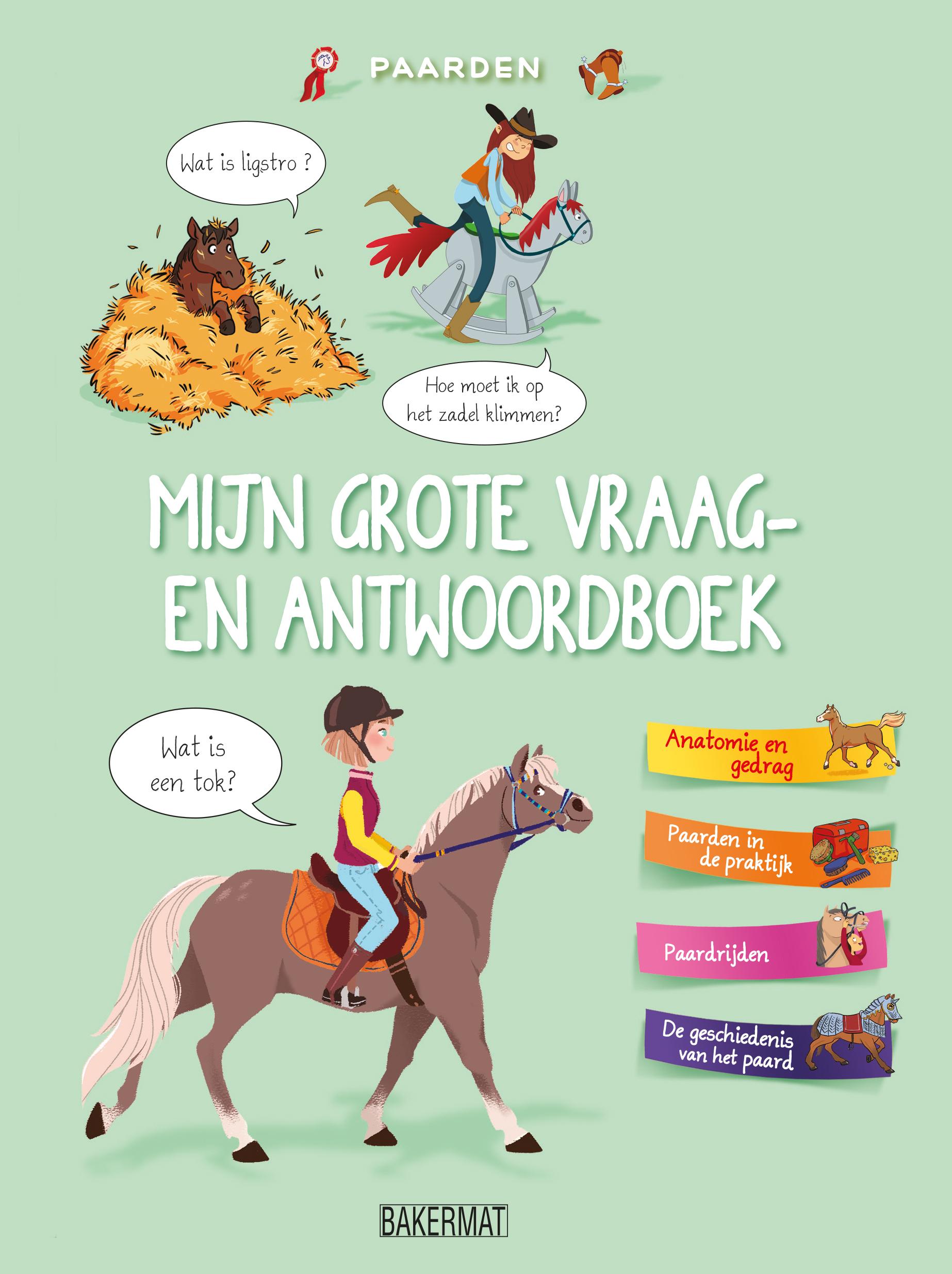 Mijn grote vraag- en antwoordenboek: Paarden