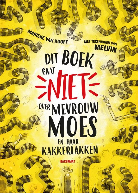 Dit boek gaat niet over mevrouw Moes en haar kakkerlakken: cover