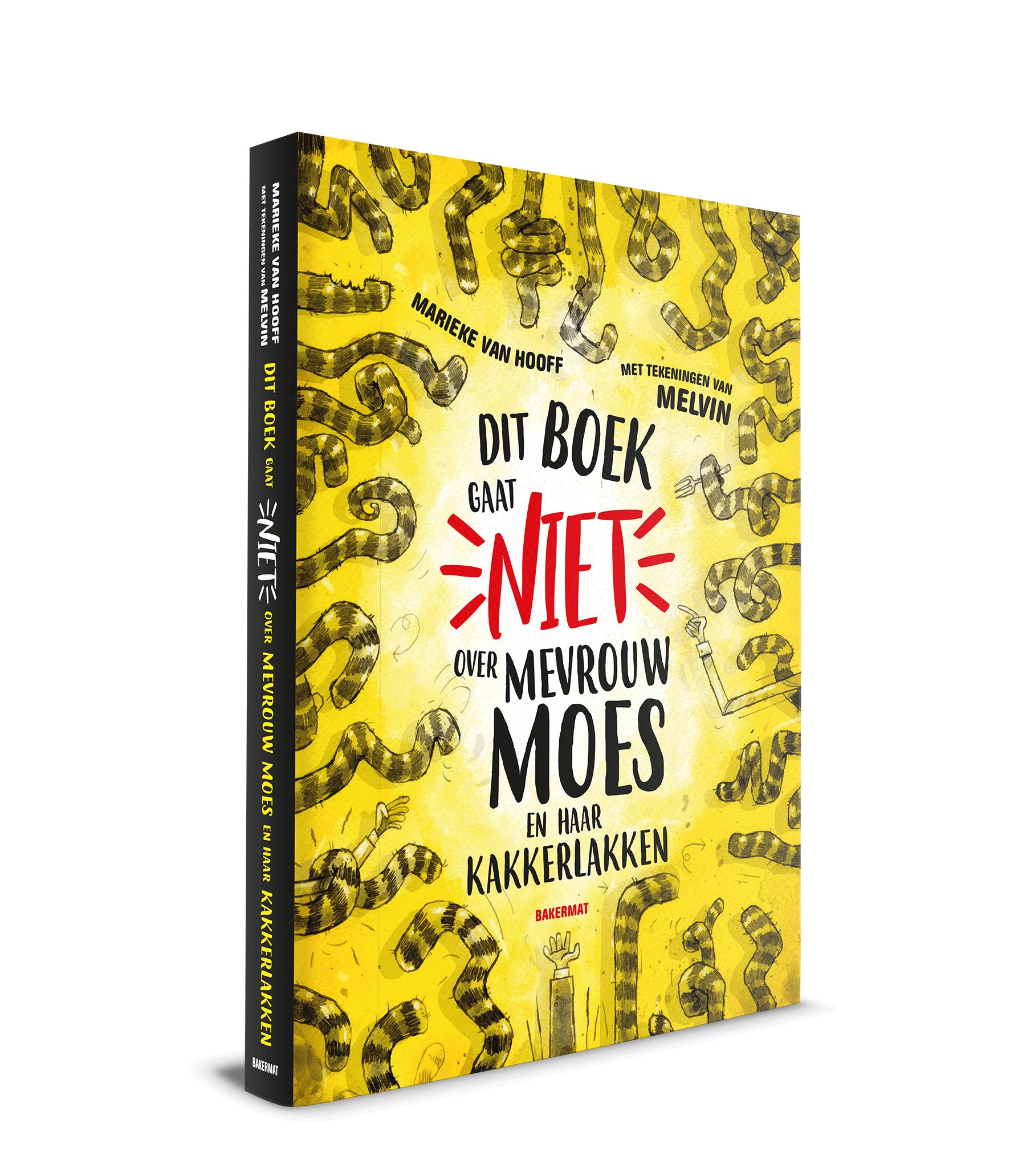 Dit boek gaat niet over mevrouw Moes en haar kakkerlakker
