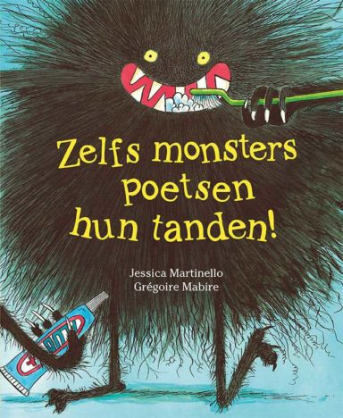 Zelfs monsters poetsen hun tanden cover