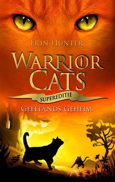 Cover Warrior Cats Supereditie: een rosse kater met gele ogen boven de titel en onder de titel een tekening van katten in het bos