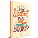 Notitieboek Sorry my weekend is all booked