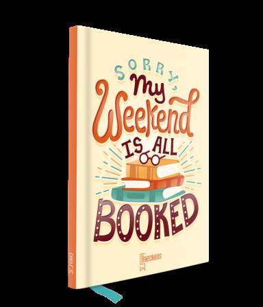 Notitieboek met op de cover sorry my weekend is all booked