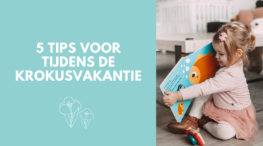 header blog 5 tips voor de krokusvakantie
