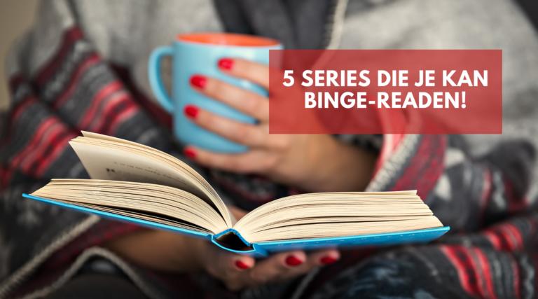 header blog 5 series die je kan binge-readen