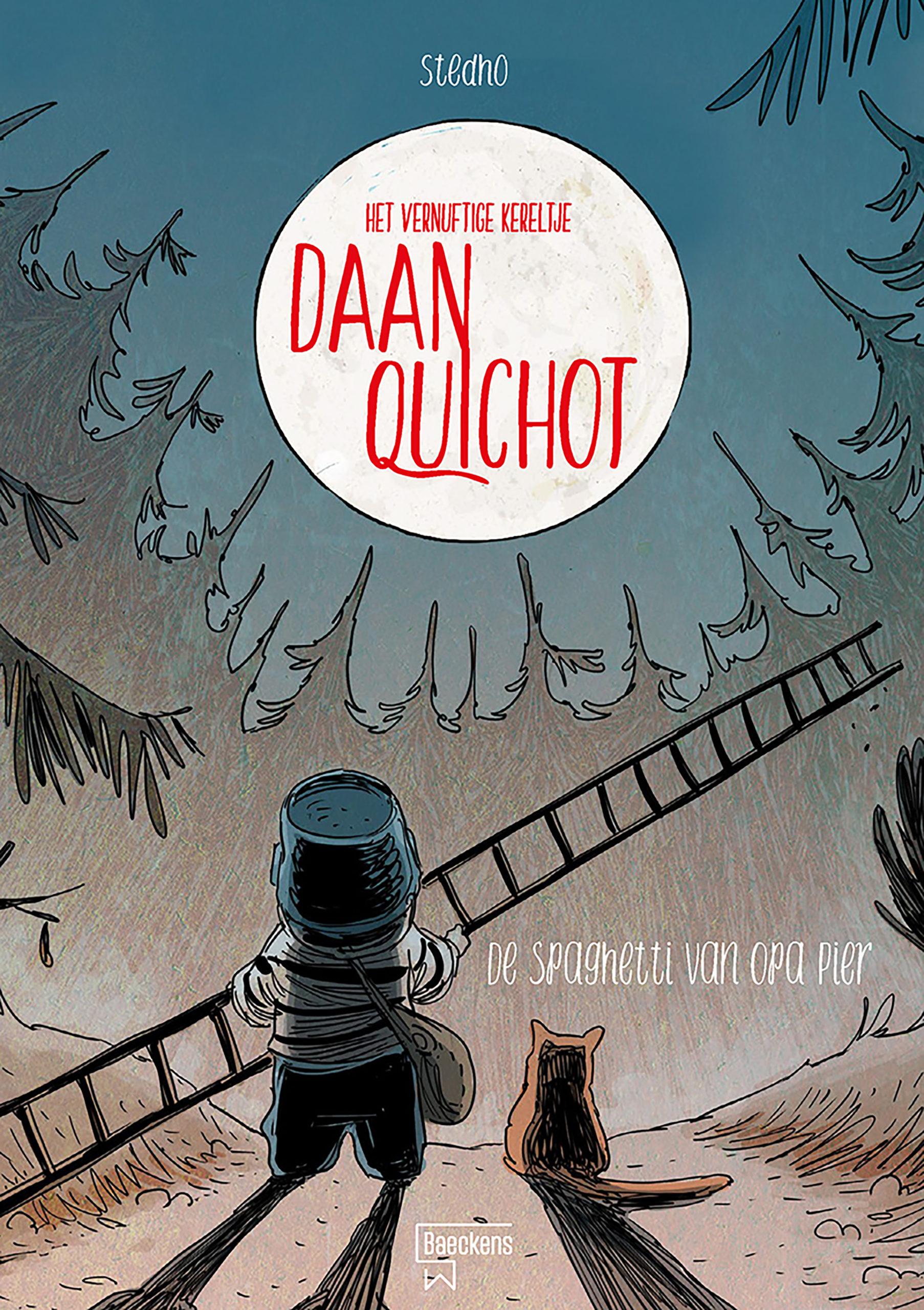 Daan Quichot en de spaghetti van opa pier