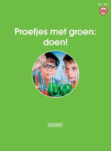 De taalbende - Proefjes met groen: doen!