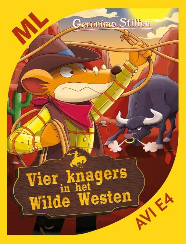 Makkelijk lezen: Vier knagers in het wilde westen (AVI-E4)