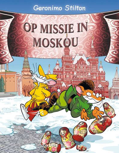 Geronimo Stilton - Op missie in Moskou