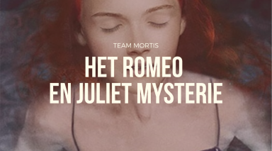 Team Mortis - Romeo en Juliet Mysterie