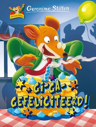cover van geronomio stilton giga gefeliciteerd