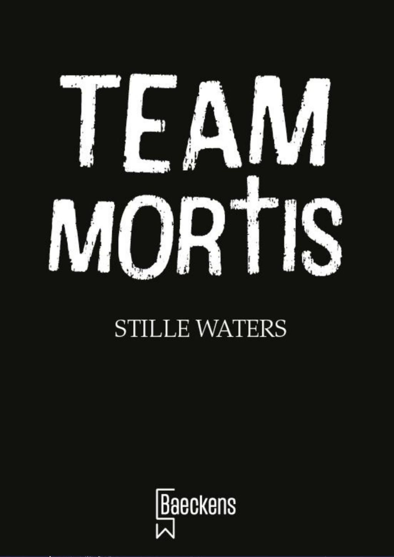voorlopige cover team mortis stille waters