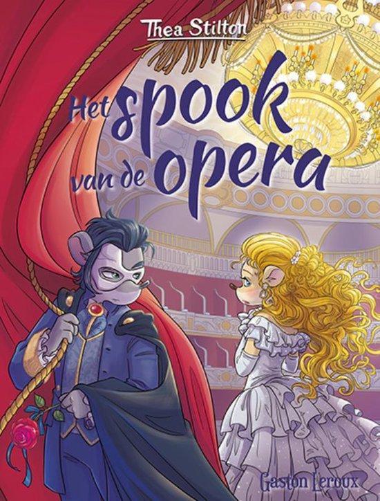 cover thea stilton wereldklassiekers het spook van de opera 978 90 5924 856 4